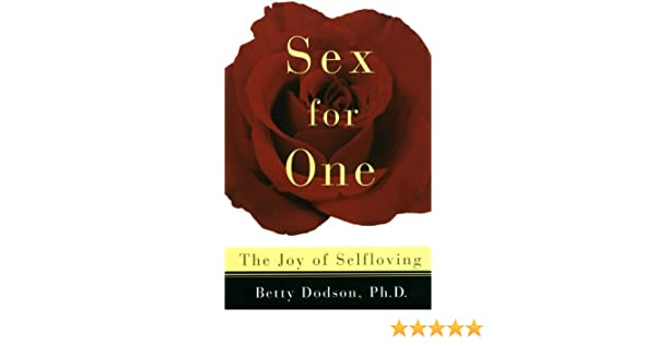 Sex for one the joy of selfloving ebook betty dodson amazon sex for one the joy of selfloving ebook betty dodson amazon kindle store fandeluxe Image collections
