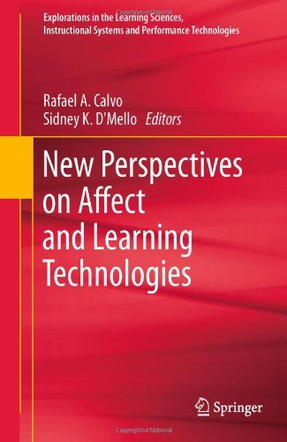 Download New Perspectives on Affect and Learning Technologies: 3 (Explorations in the Learning Sciences, Instructional Systems and Performance Technologies) Pdf