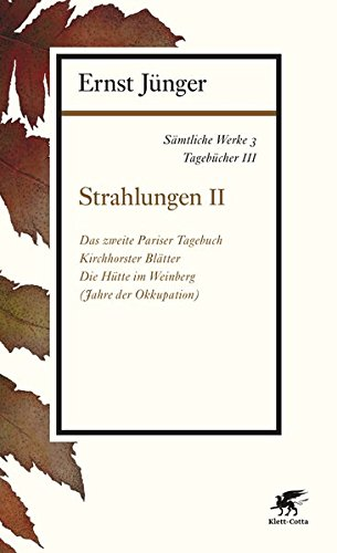 Sämtliche Werke - Band 3: Tagebücher III: Strahlungen II