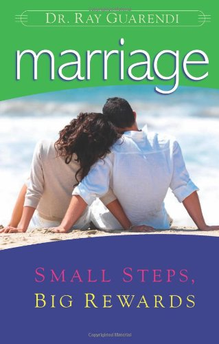 Marriage: Small Steps, Big - Small Ray