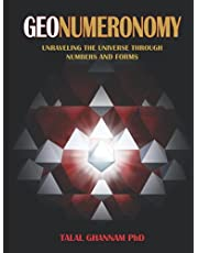GeoNumeronomy: Unraveling the universe through numbers and forms