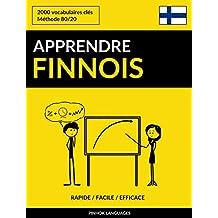 Apprendre le finnois - Rapide / Facile / Efficace: 2000 vocabulaires clés (French Edition)