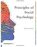 Principles Of Social Psychology (Principles of Psychology)
