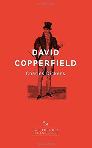 David Copperfield: (Edizione Integrale)