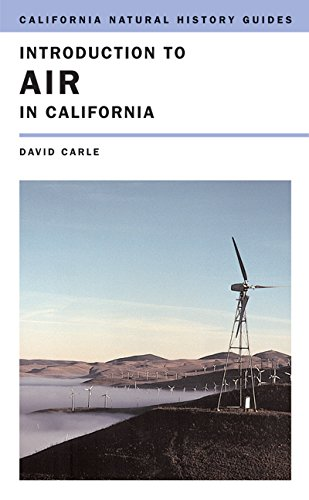 Introduction to Air in California (California Natural History Guides)