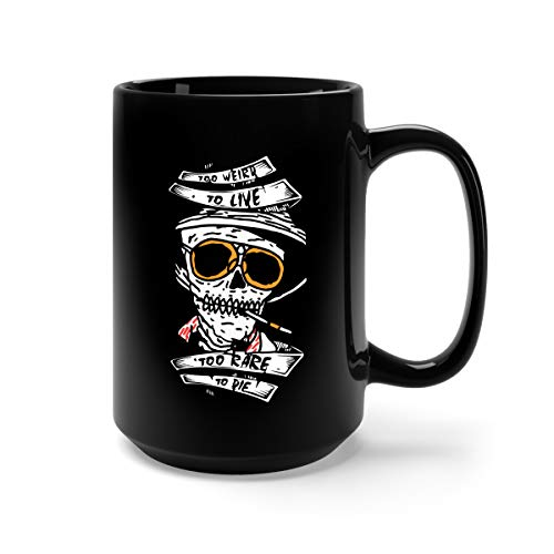 Too Weird to Live Too Rare to Die Ceramic Coffee Mug Tea Cup (15oz, Black)]()