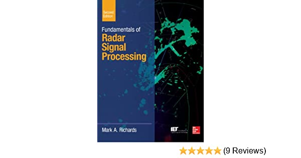 Fundamentals of Radar Signal Processing, Second Edition