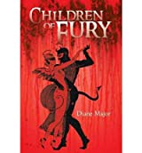 [ Children of Fury ] By Major, Diane ( Author ) [ 2011 ) [ Paperback ]