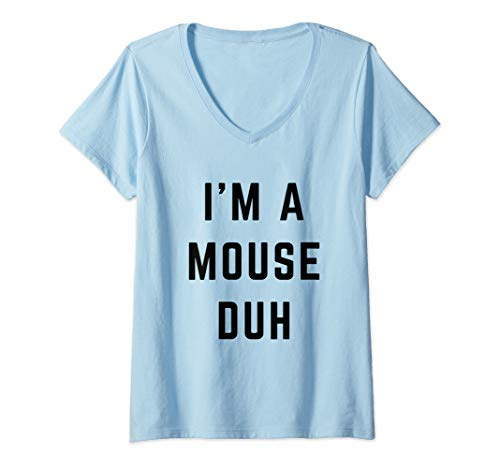 Womens I'm a Mouse Duh Easy Halloween Costume V-Neck -