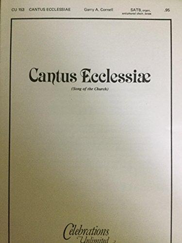 Antiphonal Brass (Cantus Ecclessiae ( SATB, Organ, antiphonal Choir, Brass) CU)