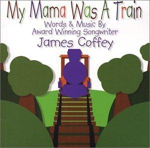 My Mama Was a Train (2001-05-03) ()