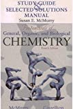 Study Guide and Selected Solutions Manual, McMurry, John, 0130477079
