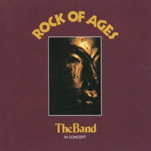 The Band - Rock Of Ages [2 Cd] - Zortam Music