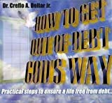 img - for How to Get Out of Debt God's Way book / textbook / text book