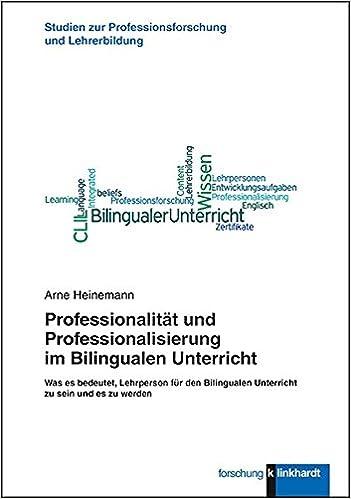 Professionalität und Professionalisierung im Bilingualen Unterricht ...