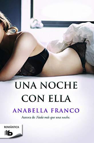 Libro : Una noche con ella  - Anabella Franco