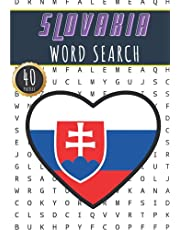Slovakia Word Search: 40 Fun Puzzles With Words Scramble for Adults, Kids and Seniors   More Than 300 Slovakian Words and Vocabulary On Cities, Famous Slovak Places and Monuments, Nature and Wildlife Terms, Culture Of Country, History and Heritage.