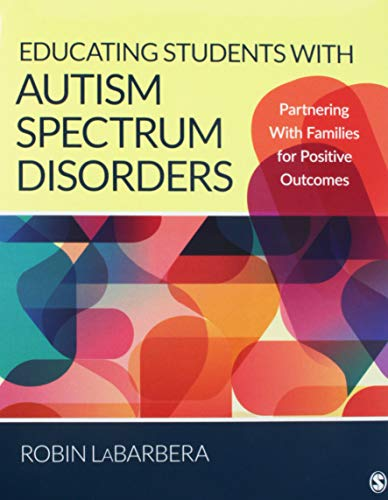 BUNDLE: LaBarbera: Educating Students with Autism Spectrum Disorders + Gargiulo: Instructional Strategies for Students With Mild, Moderate, and Severe Intellectual Disability (Instructional Strategies For Students With Intellectual Disabilities)