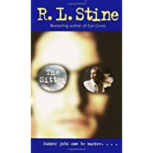 The Sitter by R.L. Stine (2004-09-28)