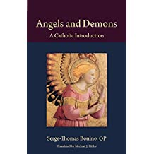 Angels and Demons: A Catholic Introduction