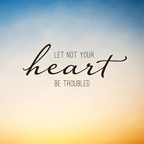 Eric Jeffrey Hales - Let Not Your Heart Be Troubled 2017