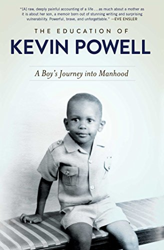 - The Education of Kevin Powell: A Boy's Journey into Manhood