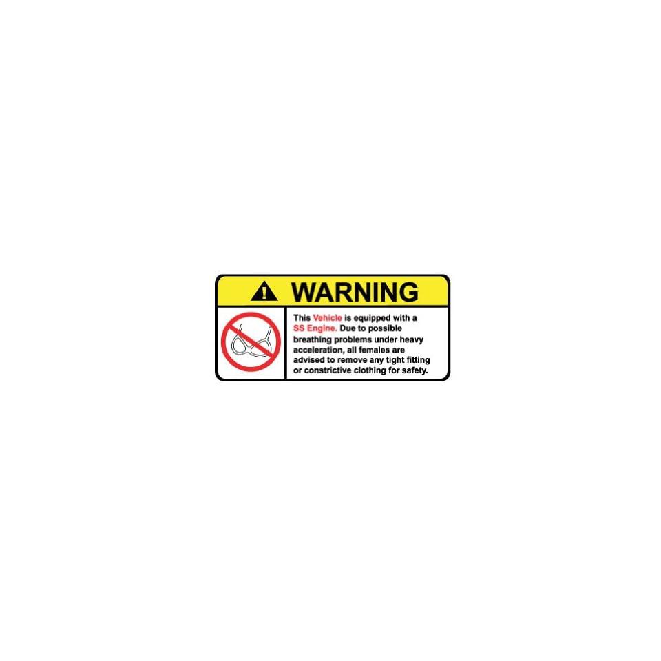 Vehicle SS Engine No Bra, Warning decal, sticker