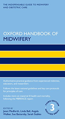 Maternity Oxford (Oxford Handbook of Midwifery 3e (Oxford Handbooks in Nursing))