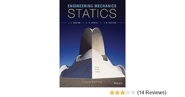 Engineering mechanics statics 8th edition j l meriam l g engineering mechanics statics 8th edition j l meriam l g kraige jeffrey n bolton ebook amazon fandeluxe Gallery