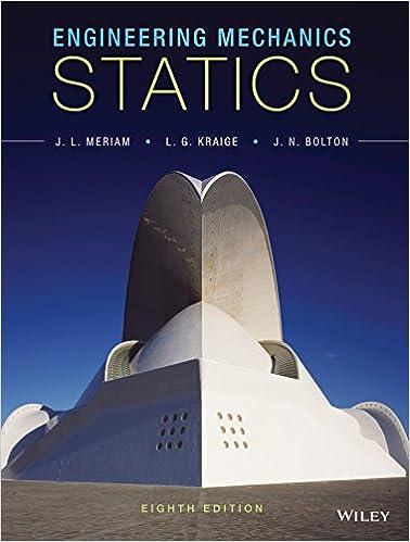 Engineering mechanics statics 8th edition j l meriam l g engineering mechanics statics 8th edition 8th edition kindle edition by j l meriam fandeluxe Image collections