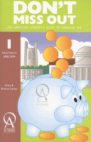 Don't Miss Out: The Ambitious Student's Guide to Financial Aid (Don't Miss Out) (College Planning Guides)