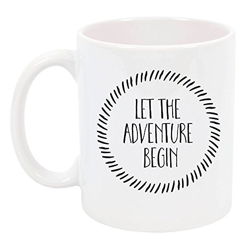 High Tide Mugs Let the Adventure Begin Ceramic Coffee Mug, New Start/Adventure/Inspirational/Graduation Gift for Her/Grad, 11 oz.