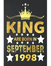 23rd Birthday Gifts : King are Born in September 1998: Funny Birthday Notebook for Adults, 23rd Years Old Gift Idea for Adut, Son, Boyfriend from Girlfriend, Dad, Mom Great Alternative to a Card