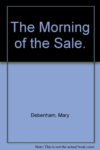 The Morning of the Sale. ()