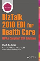 BizTalk 2010 EDI for Health Care Front Cover