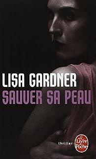 Sauver sa peau, Gardner, Lisa