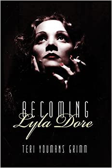 Becoming Lyla Dore