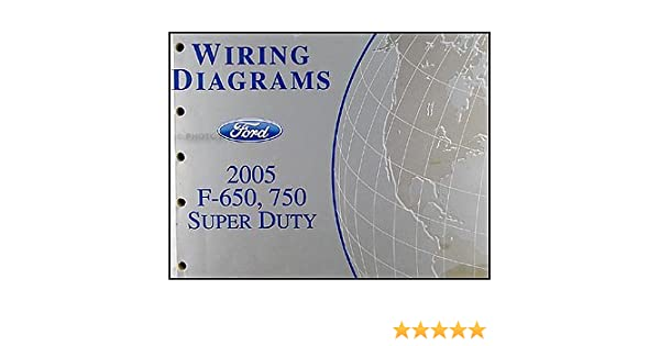 2005 ford f650-f750 medium truck wiring diagram manual original: ford:  amazon com: books