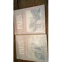 Paris à travers les siècles Philippe Lefrançois - 2 volumes - photographies de René Jacques