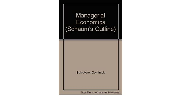 Schaums outline of theory and problems of managerial economics schaums outline of theory and problems of managerial economics schaums outlines 9780070545137 economics books amazon fandeluxe Image collections