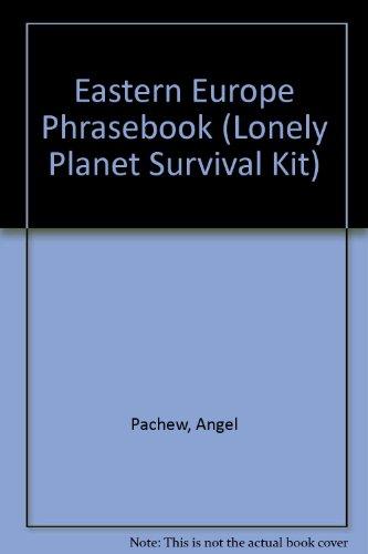 Eastern Europe Phrasebook (Lonely Planet Survival Kit)