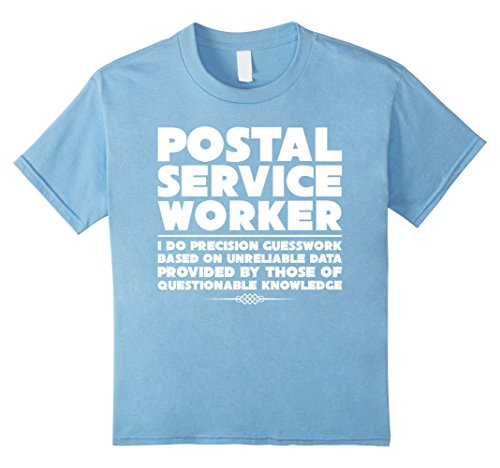 Kids Postal Service Worker I Do Precision Guesswork Fun T-Shirts 8 Baby Blue - Baby Boy Postage