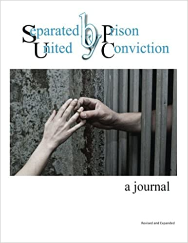 Separated by Prison, United by Conviction - a journal