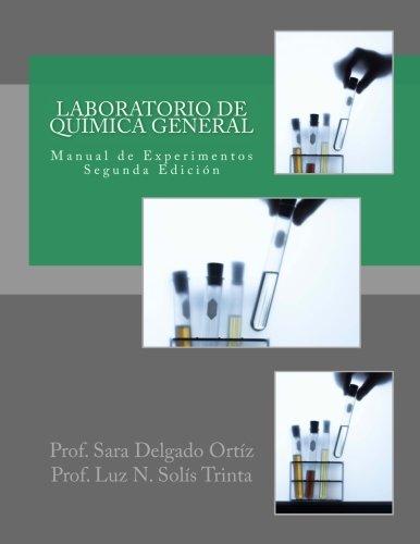 Laboratorio de Química General: Manual de Experimentos (Spanish Edition)