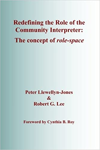 Redefining the Role of the Community Interpreter: The Concept of