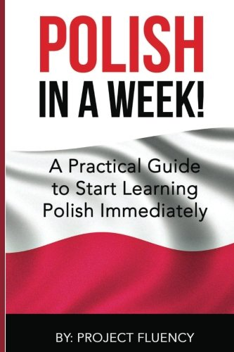 polish-learn-polish-in-a-week-start-speaking-basic-polish-in-less-than-24-hour-the-ultimate-crash-co