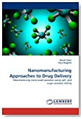 Nanomanufacturing Approaches to Drug Delivery: Manufacturing nano-sized powders using salt- and sugar-assisted milling