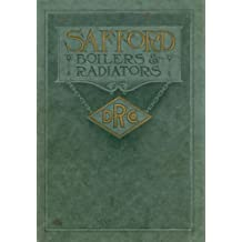 Pocket Catalogue and Price List of the World Famous Safford Boilers & Radiators For Steam and Water