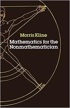 Mathematics for the Non-mathematician (Dover Books on Mathematics)