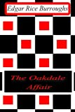 The Oakdale Affair, Edgar Rice Burroughs, 1477646205